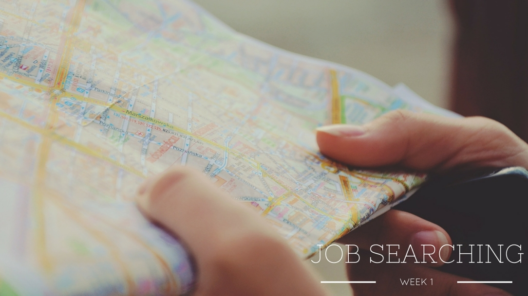 image of hands holding a map, text reads: week 1 job searching